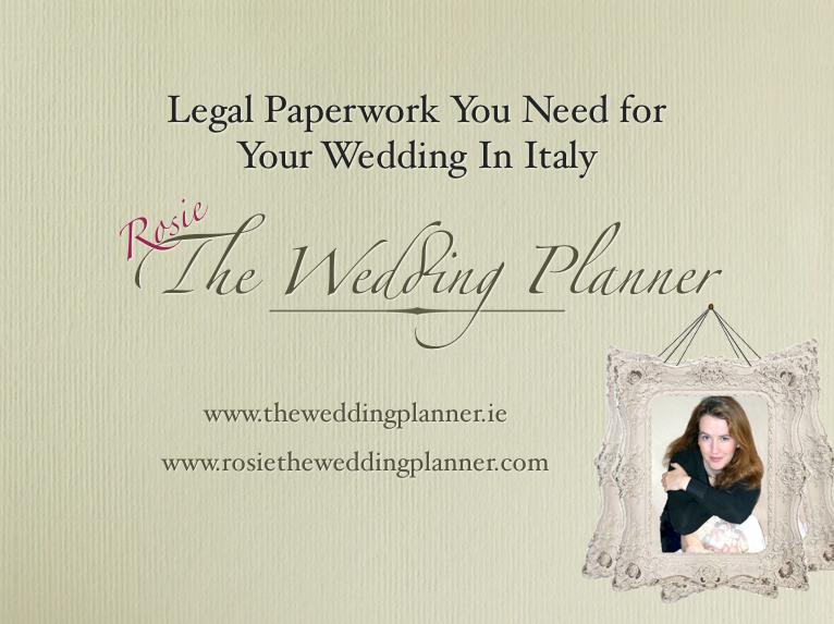 Legal Paperwork Needed For Weddings In Italy